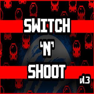 Switch N Shoot