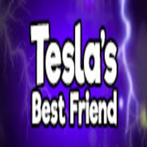 Teslas Best Friend