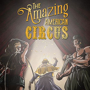 The Amazing American Circus Digital Download Price Comparison