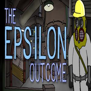 The Epsilon Outcome