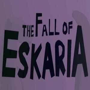 The Fall of Eskaria