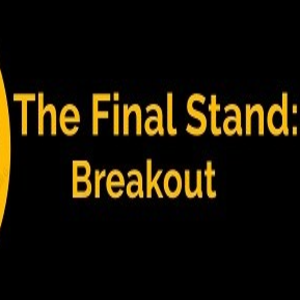 The Final Stand Breakout