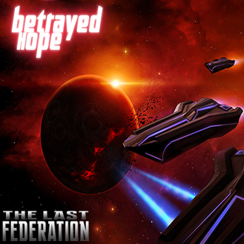 The Last Federation Betrayed Hope Digital Download Price Comparison
