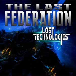 The Last Federation The Lost Technologies Digital Download Price Comparison