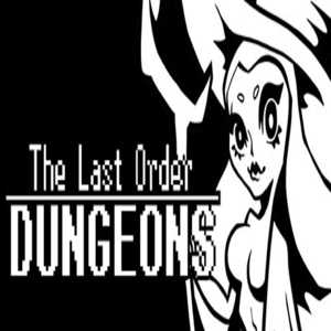 The Last Order Dungeons