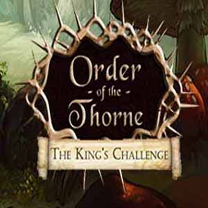 The Order of the Thorne The Kings Challenge