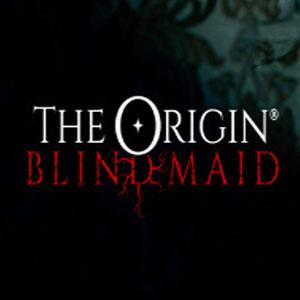 THE ORIGIN Blind Maid