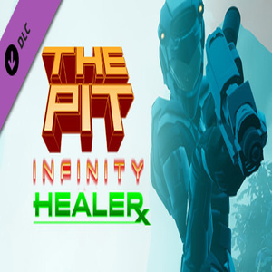 The Pit Infinity Healer
