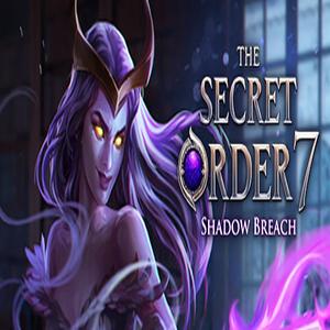 The Secret Order 7 Shadow Breach