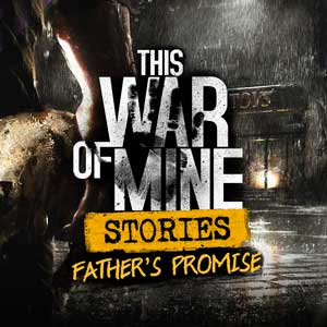 This War of Mine Stories Fathers Promise Digital Download Price Comparison