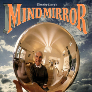 Timothy Leary's Mind Mirror