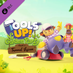Tools Up Garden Party Episode 2 Tunnel Vision