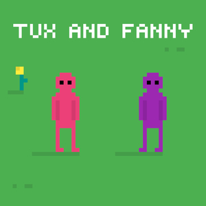 Tux and Fanny