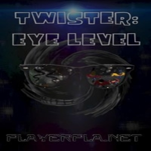 Twister Eye Level