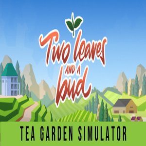 Two Leaves and a bud Tea Garden Simulator
