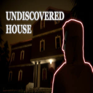 Undiscovered House