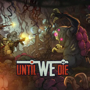 Until We Die Digital Download Price Comparison