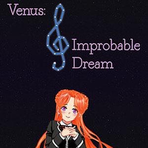 Venus Improbable Dream