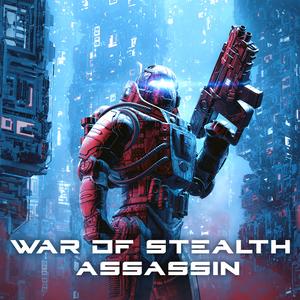 War of Stealth Assassin