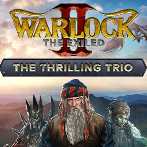 Warlock 2 The Exiled The Thrilling Trio