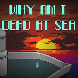 Why Am I Dead At Sea Digital Download Price Comparison