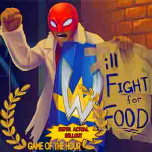 Will Fight for Food Super Actual Sellout Game of the Hour Digital Download Price Comparison