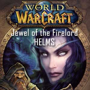 World of Warcraft Jewel of the Firelord HELMS Digital Download Price Comparison