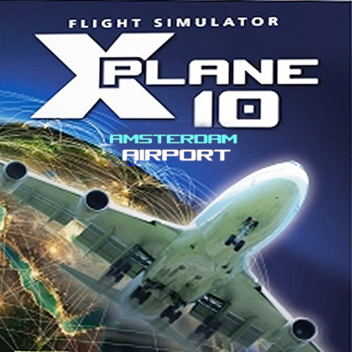 X-Plane 10 Global 64 Bit Airport Amsterdam Digital Download Price Comparison