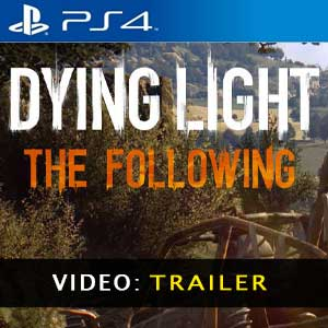 Dying Light The Following PS4 Video Trailer