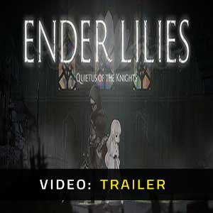 ENDER LILIES Quietus of the Knights Video Trailer