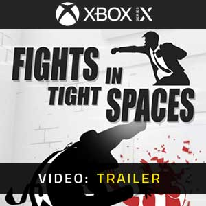 Fights in Tight Spaces Xbox Series X Video Trailer