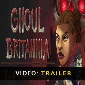 Buy Ghoul Britannia Land of Hope and Gorey CD Key Compare Prices