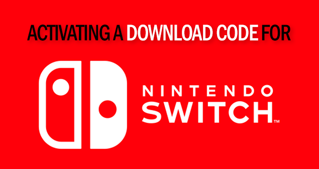 Nintendo Switch Activating a Download Code