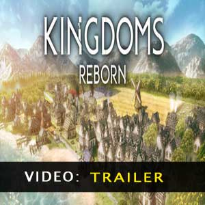 Kingdoms Reborn Trailer Video