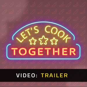 Let's Cook Together Video Trailer