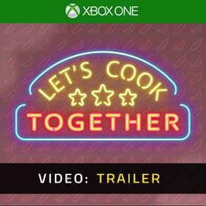 Let's Cook Together Xbox One Video Trailer