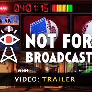 Not For Broadcast Trailer Video