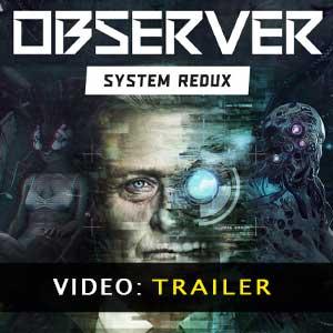 Observer System Redux Video Trailer