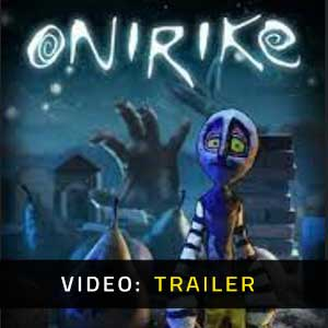Onirike Video Trailer