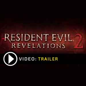 Buy Resident Evil Revelations 2 CD Key Compare Prices