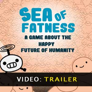 Buy Sea Of Fatness Save Humanity Together CD Key Compare Prices