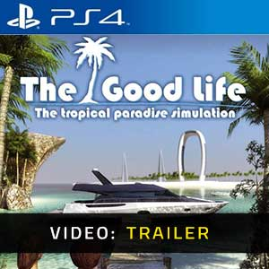 The Good Life PS4 video trailer