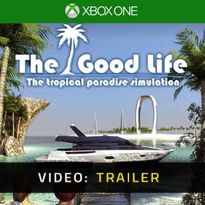 The Good Life Xbox One video trailer