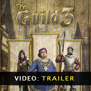 The Guild 3 Video Trailer