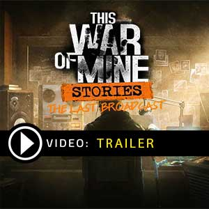 This War of Mine Stories The Last Broadcast Digital Download Price Comparison