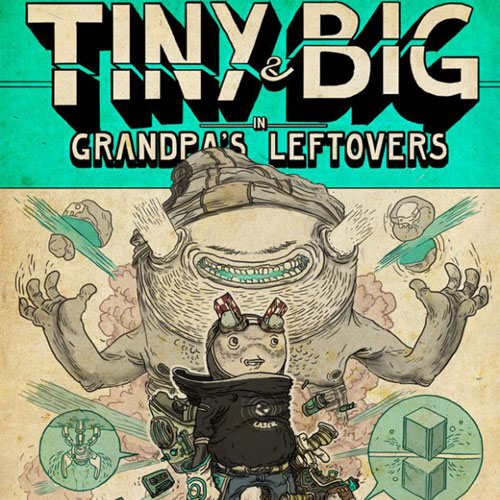 Buy Tiny & Big in Grandpas Leftovers CD Key compare price best deal