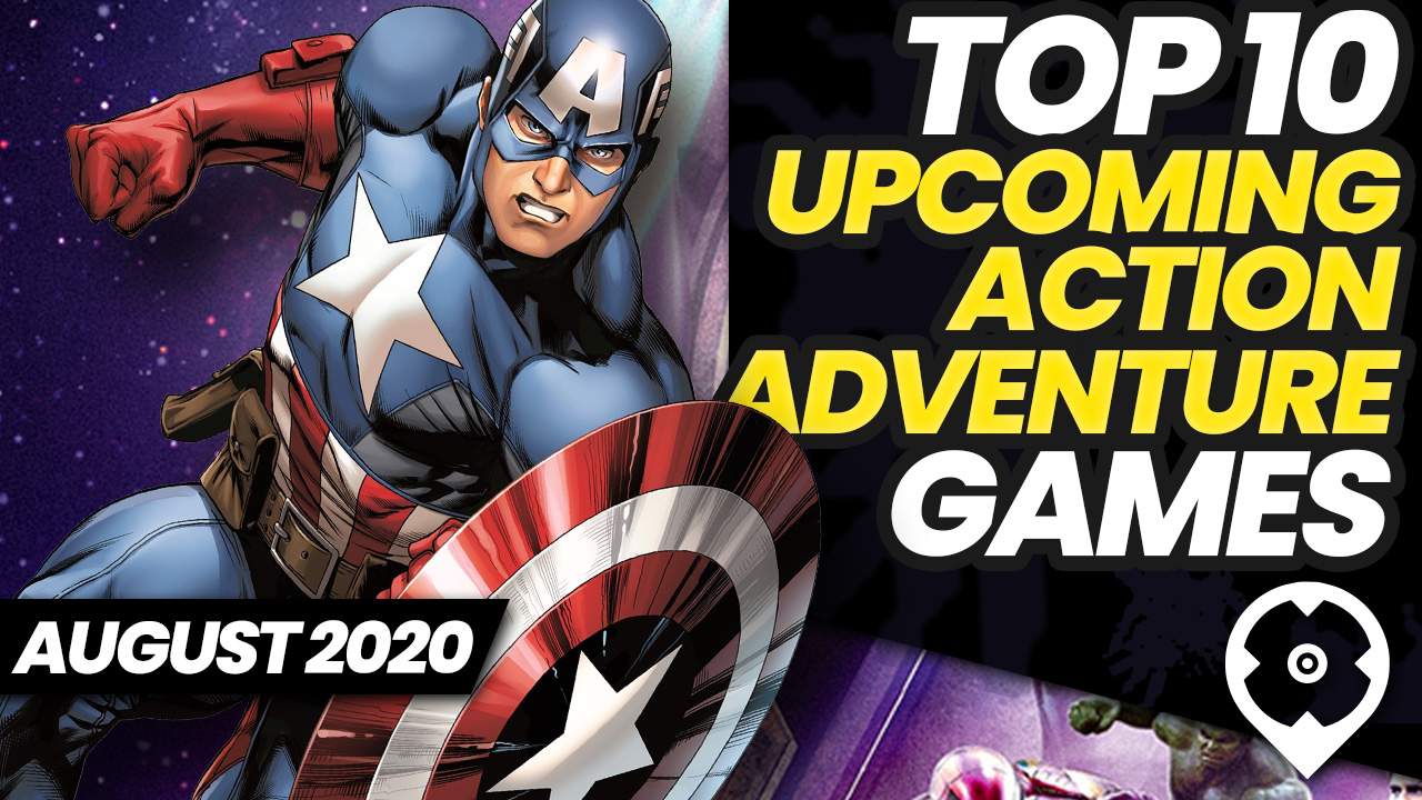 Top 10 upcoming action-adventure august 2020