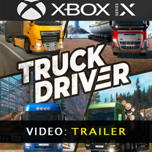 Truck Driver Xbox Series X Video Trailer