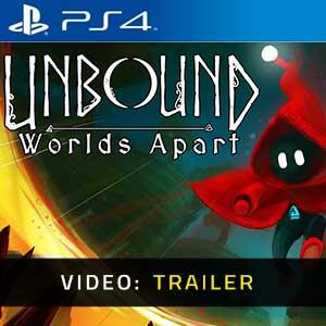 Unbound Worlds Apart PS4 Video Trailer