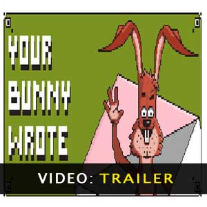 Your Bunny Wrote